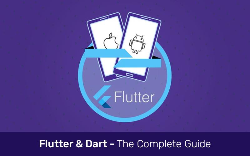 Flutter & Dart - The Complete Guide [2020 Edition] (Udemy)