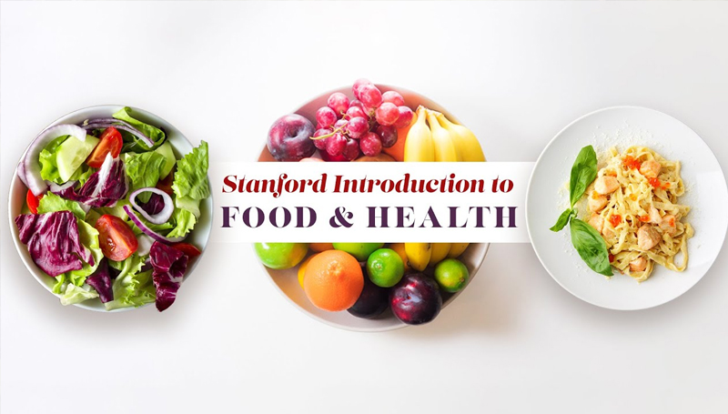 Stanford Introduction to Food and Health [Coursera]