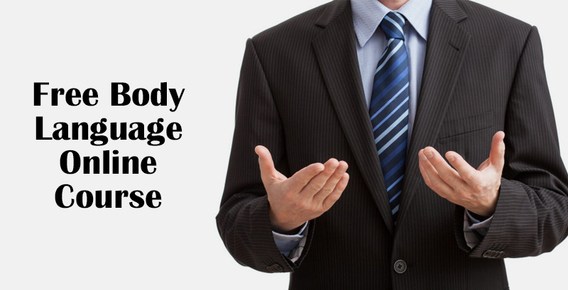 Free Body Language Online Course [Centerforbodylaguage.com]