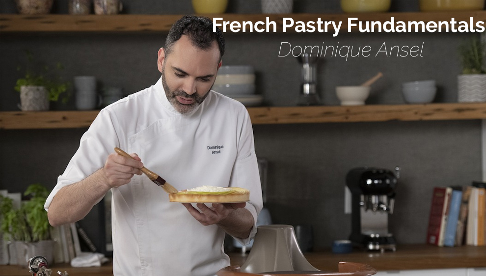 French Pastry Fundamentals - Dominique Ansel