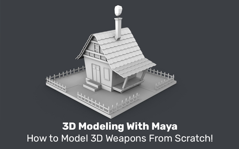 3D Modeling With Maya: How to Model 3D Weapons From Scratch! (Udemy)