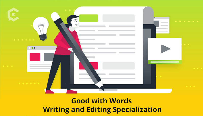 Good with Words: Writing and Editing Specialization By University of Michigan [Coursera]