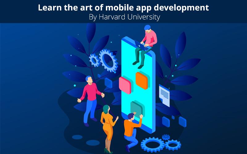 Learn The Art Of Mobile App Development By Harvard University (edX)