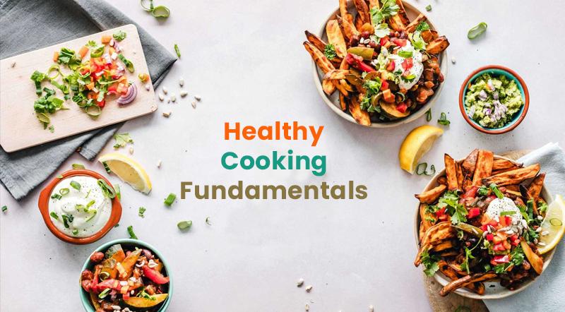 Healthy Cooking Fundamentals [Udemy]