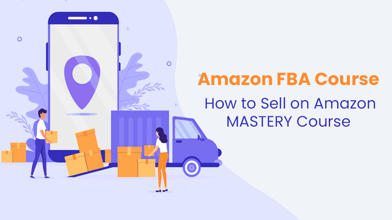 Amazon FBA Course - How to Sell on Amazon MASTERY Course [Udemy]