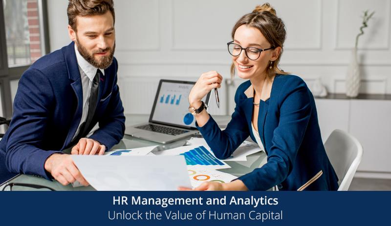 HR Management and Analytics: Unlock the Value of Human Capital [Emeritus]