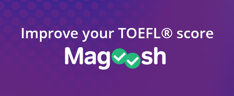 Improve your TOEFL® score [Magoosh]