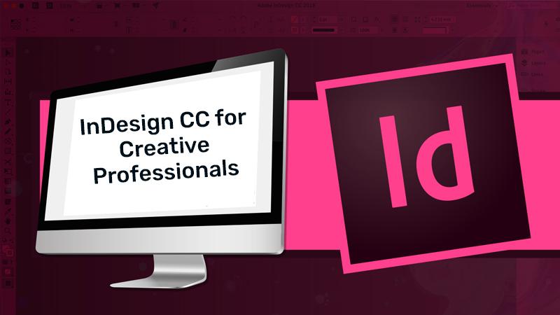 InDesign CC for Creative Professionals (PluralSight)