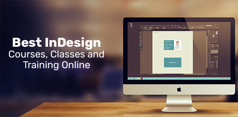 Best InDesign Courses, Classes and Training Online