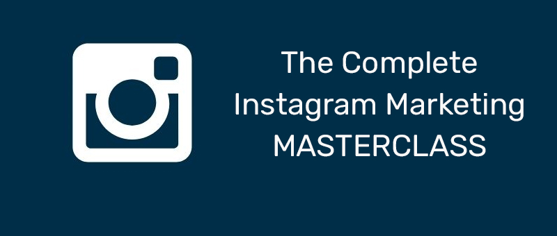 The Complete Instagram Marketing Masterclass (Udemy)