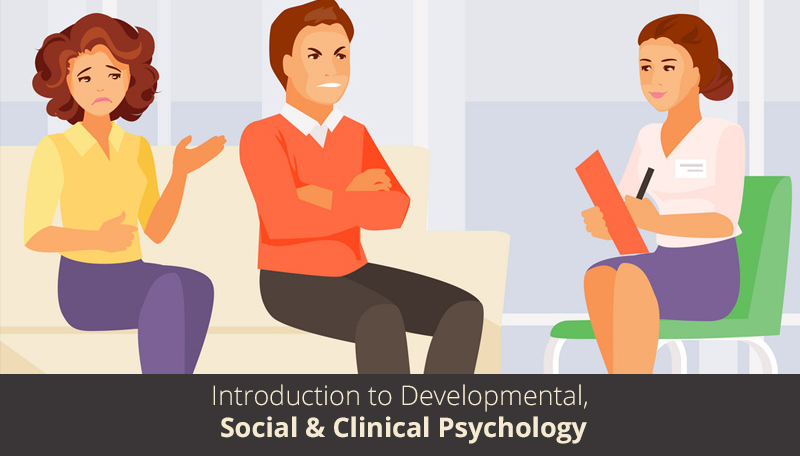 Introduction to Developmental, Social & Clinical Psychology By University of Queensland [edX]