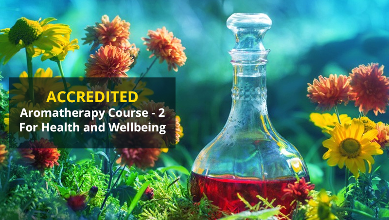 Accredited Aromatherapy Course - 2 -For Health and Wellbeing [Udemy]