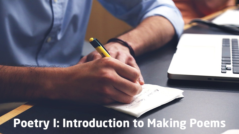 Poetry I: Introduction to Making Poems [SkillShare]