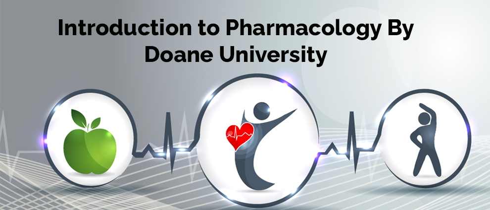 Introduction to Pharmacology By Doane University [edX]