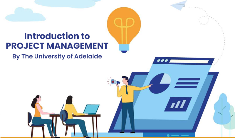 Introduction to Project Management By The University of Adelaide