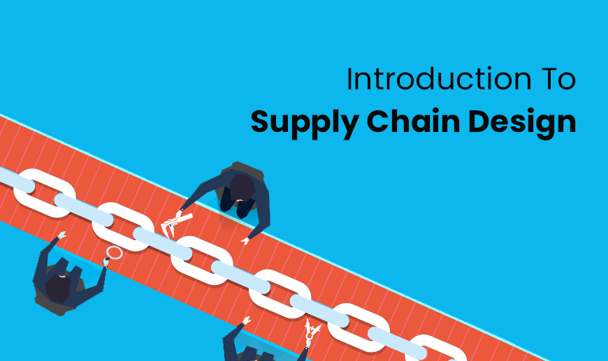 Introduction To Supply Chain Design - Revised 2018 (Alison)