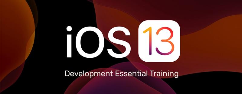 iOS 13 Development Essential Training: 1 Fundamentals, UI, and Architecture (Lynda)