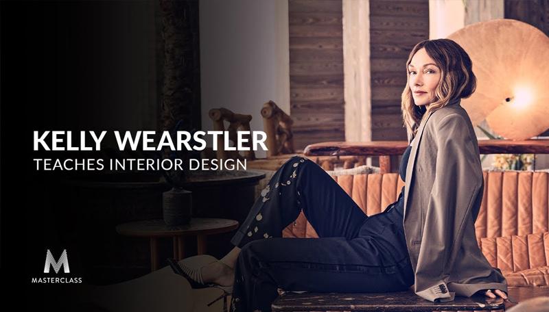 Kelly Wearstler Teaches Interior Design [Masterclass]
