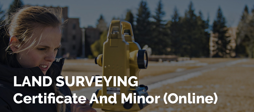 Land Surveying - Certificate And Minor (Online) [University Of Wyoming]