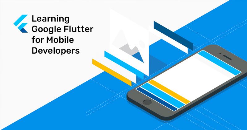 Learning Google Flutter for Mobile Developers (Lynda)