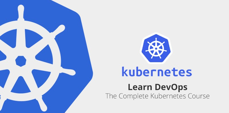 Learn DevOps: The Complete Kubernetes Course [Udemy]