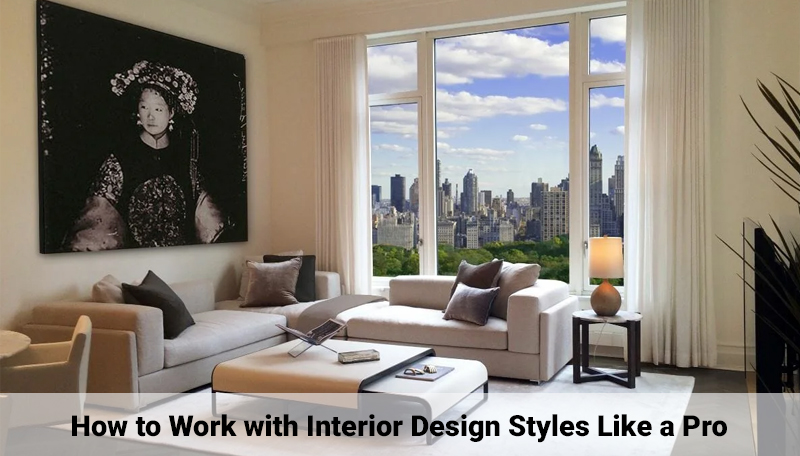 How to Work with Interior Design Styles Like a Pro [Udemy]