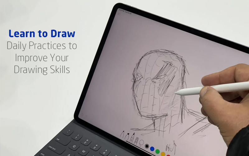 Learn to Draw: Daily Practices to Improve Your Drawing Skills (Skillshare)