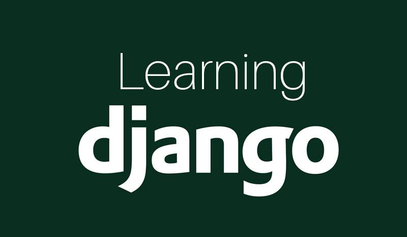 Learning Django [LinkedIn]
