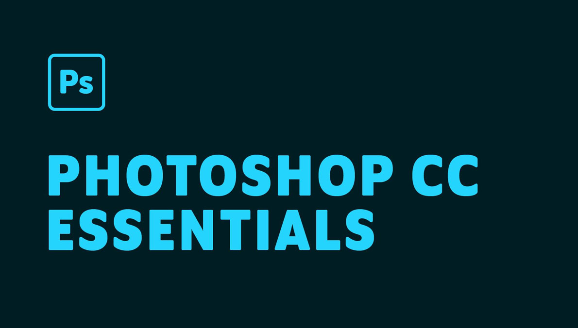 Adobe Photoshop CC Essentials | Photoshop Masterclass [Udemy]