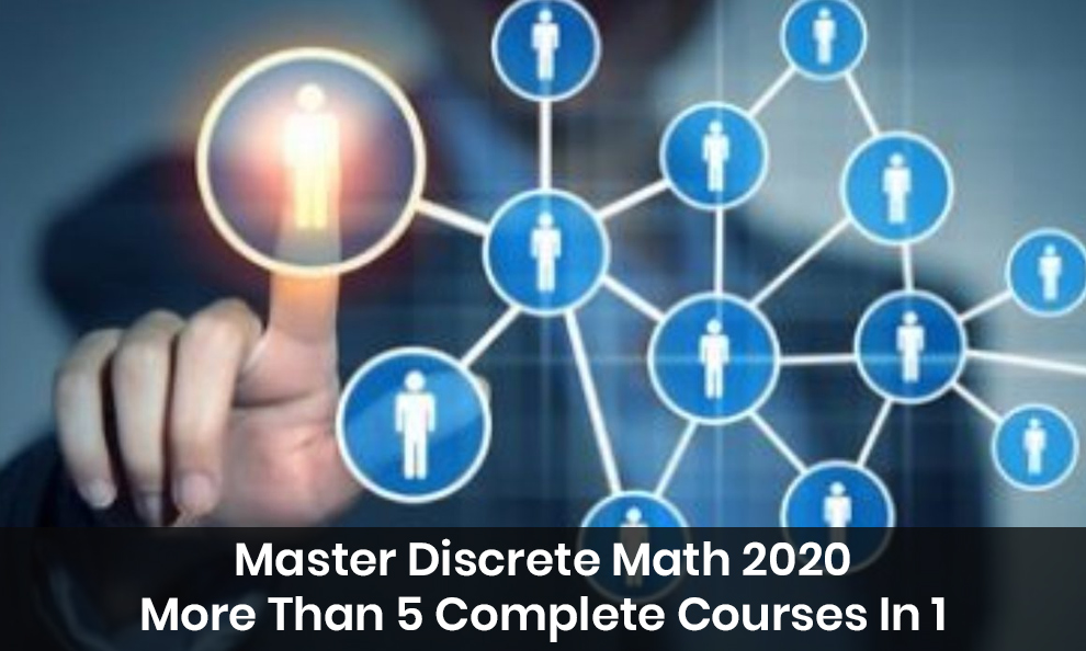 Master Discrete Math 2020: More Than 5 Complete Courses In 1 [Udemy]