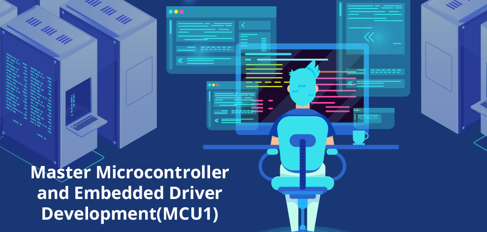 Master Microcontroller and Embedded Driver Development(MCU1) [Udemy]