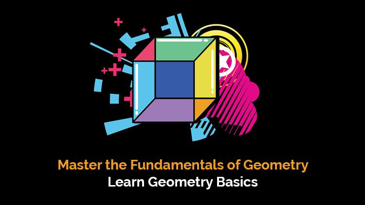 Master the Fundamentals of Geometry | Learn Geometry Basics [Udemy]