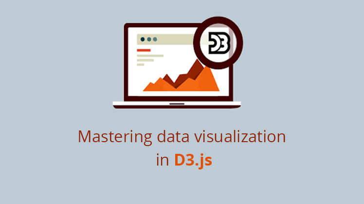 Mastering data visualization in D3.js [Udemy]