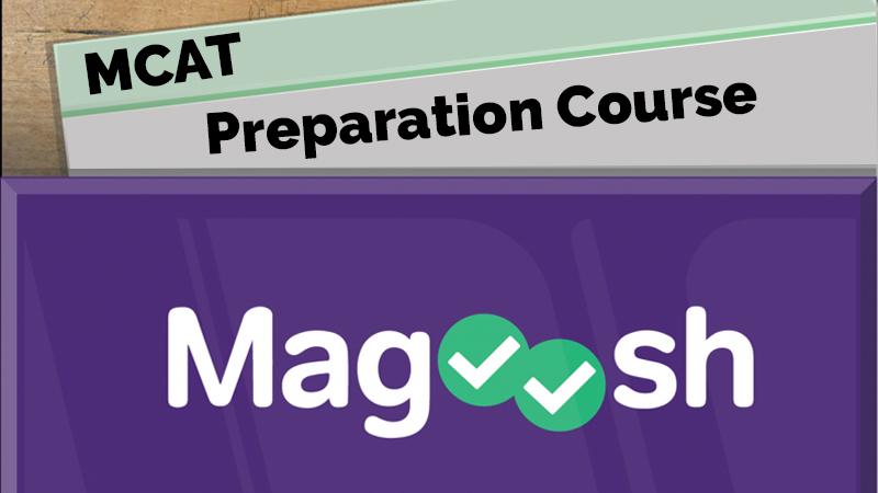 MCAT Preparation Course [Magoosh]