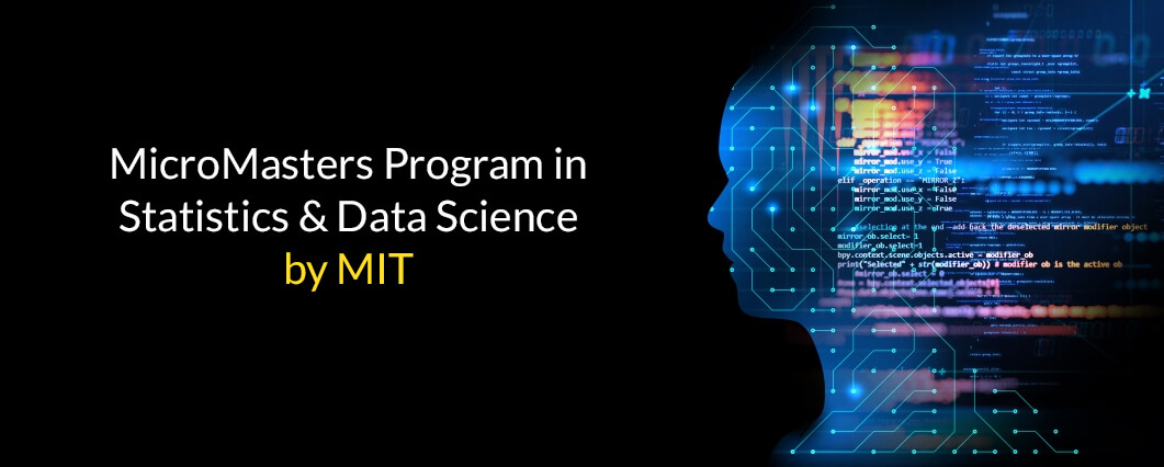MicroMasters Program in Statistics & Data Science by MIT