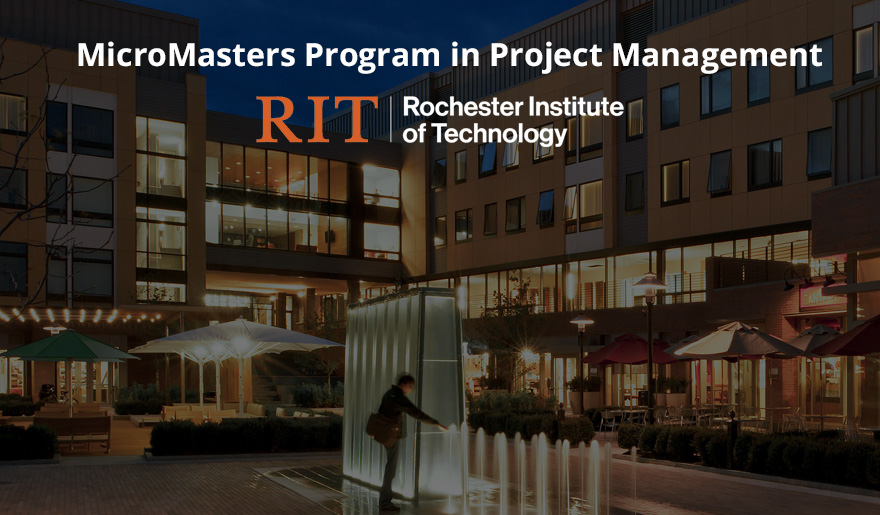MicroMasters Program in Project Management by Rochester Institute of Technology