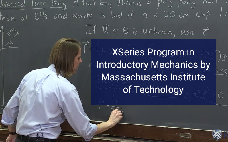 XSeries Program in Introductory Mechanics by Massachusetts Institute of Technology -  (edX)