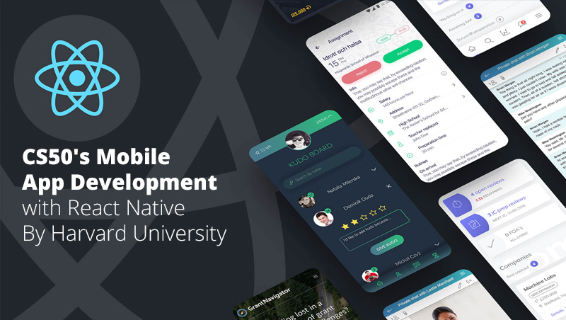 CS50's Mobile App Development with React Native By Harvard University (edX)