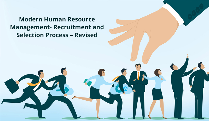 Modern Human Resource Management- Recruitment and Selection Process – Revised [Alison]