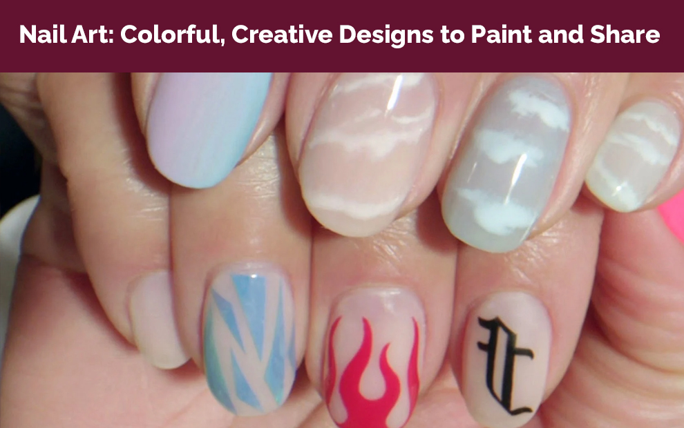 Nail Art: Colorful, Creative Designs to Paint and Share - Skillshare