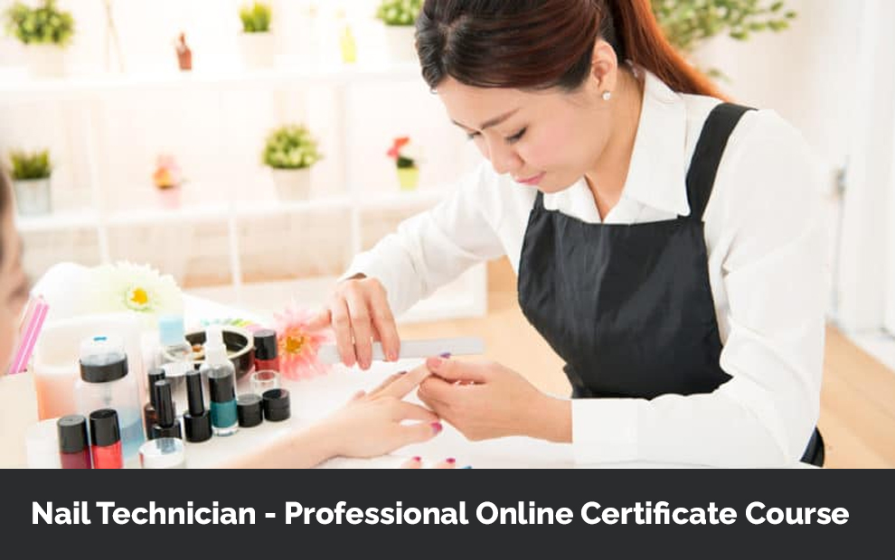 Nail Technician - Professional Online Certificate Course - Courses For Success