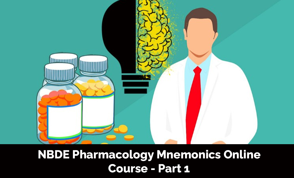 NBDE Pharmacology Mnemonics Online Course - Part 1 [Udemy]