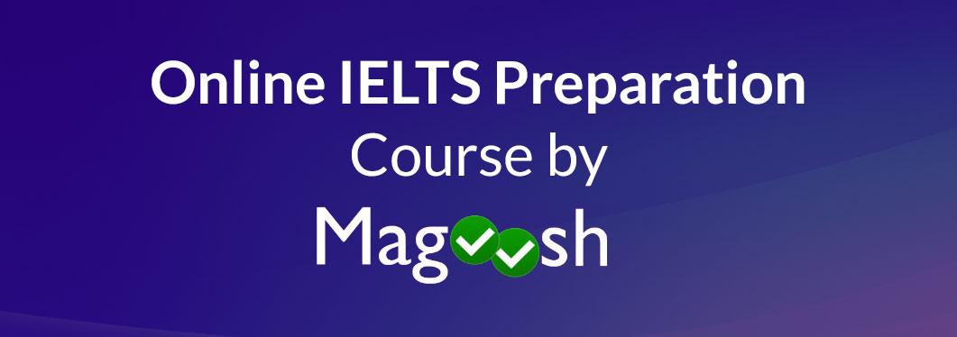 Online IELTS Preparation Course by Magoosh