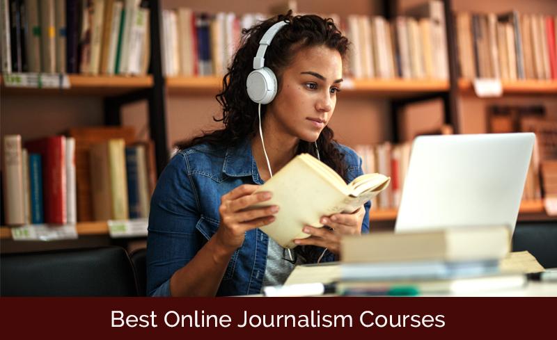Best Online Journalism Courses & Classes [Updated 2020]