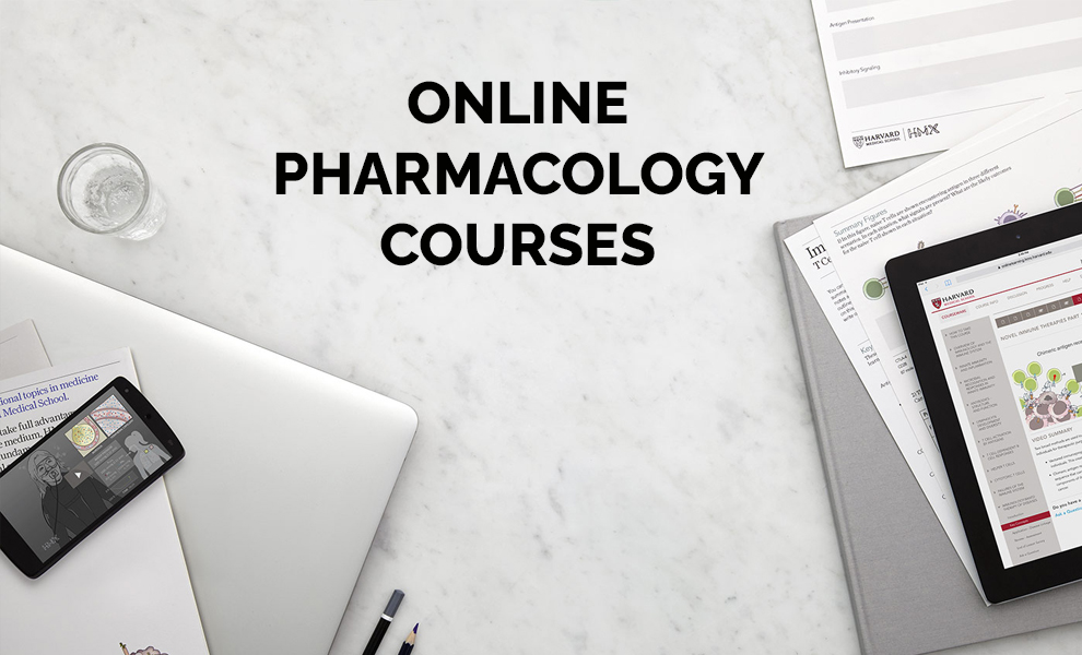 Online Pharmacology Courses [Harvard University]