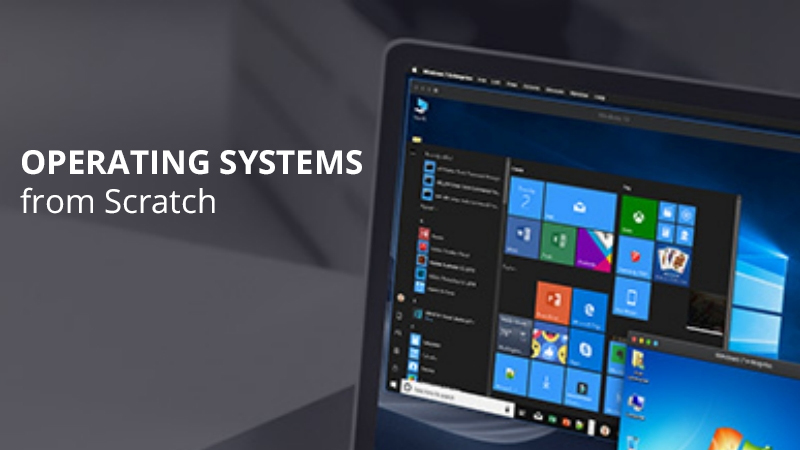 Operating Systems from Scratch: Part 1 [Udemy]