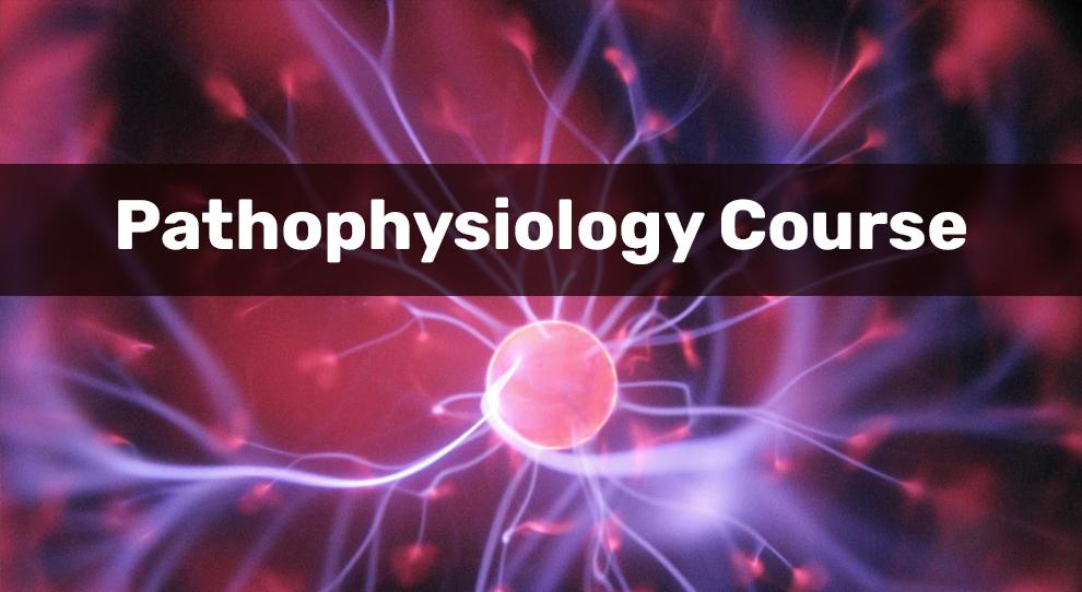 Pathophysiology Courses [edX]