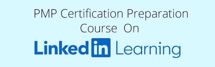 PMP Certification Preparation Course on LinkedIn Learning