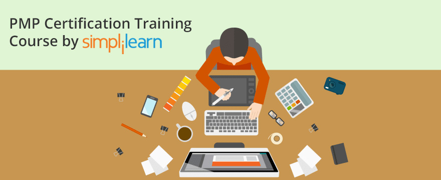 PMP Certification Training Course by Simplilearn
