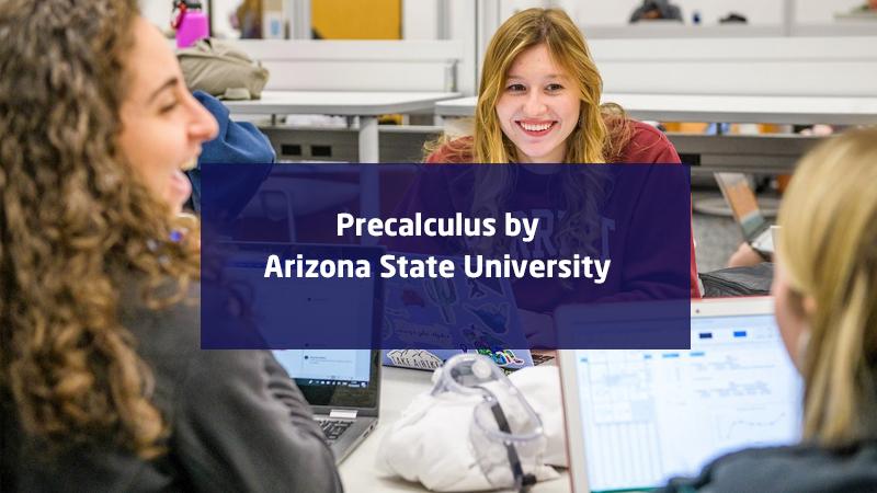 Precalculus by Arizona State University - (edX)